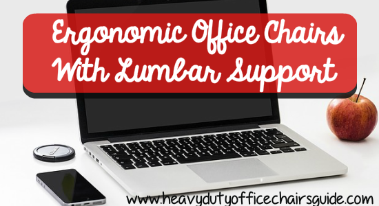 What Is The Best Ergonomic Office Chairs With Lumbar Support