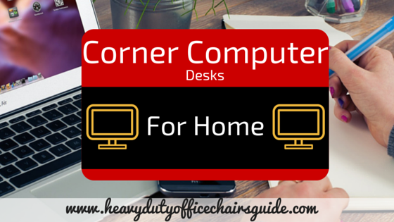 Best Corner Computer Desks For Home Office