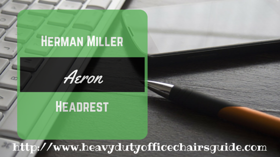 Herman Miller Aeron Headrest : Adjustable Headrest For Herman Miller Aeron Chair