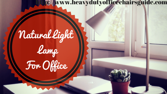 Best Natural Light Desk Lamp For Office Or Study