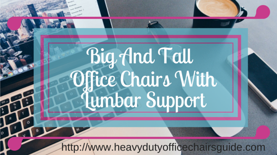Best Big And Tall Office Chairs