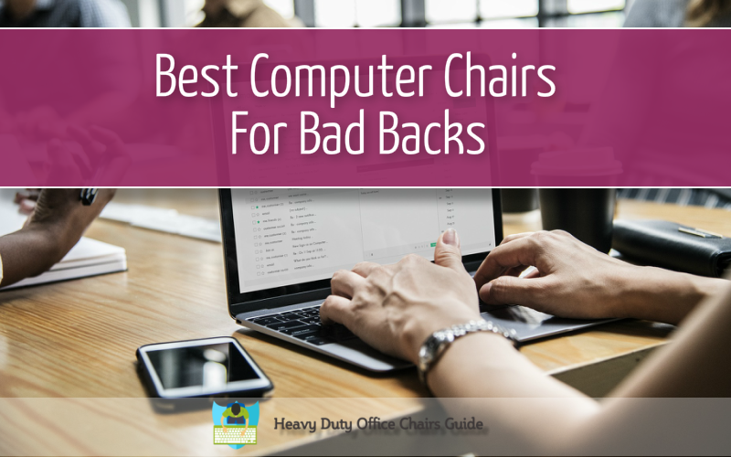 Heavy duty office chairs best ergonomic heavy duty for Best furniture for bad backs