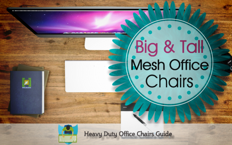 Best Big And Tall Mesh Office Chairs