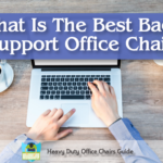 Best Back Support Office Chair For Your Home Or Office