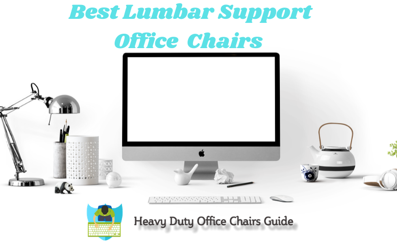 Best Lumbar Support Office Chairs For 2020