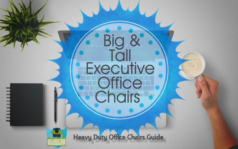 Big And Tall Executive Office Chairs