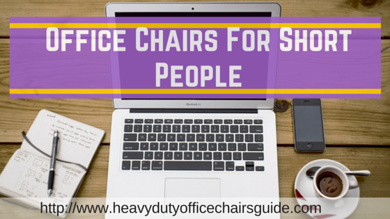 Office Chairs For Short People : Best Petite Office Chairs