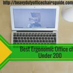 Best Ergonomic Office Chair Under 200 Dollars