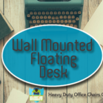 Best Wall Mounted Floating Desk On The Market