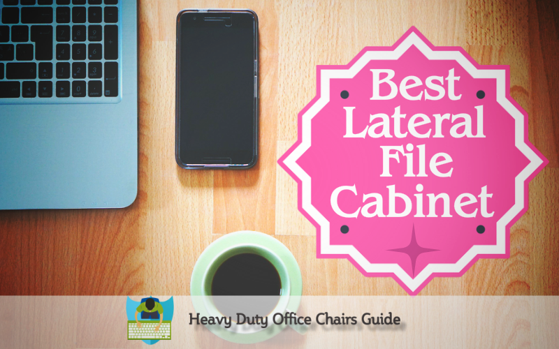 Best Lateral File Cabinet For The Home