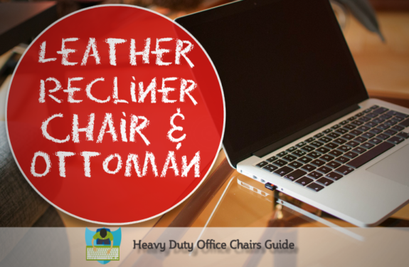 Best Leather Recliner Chair And Ottoman