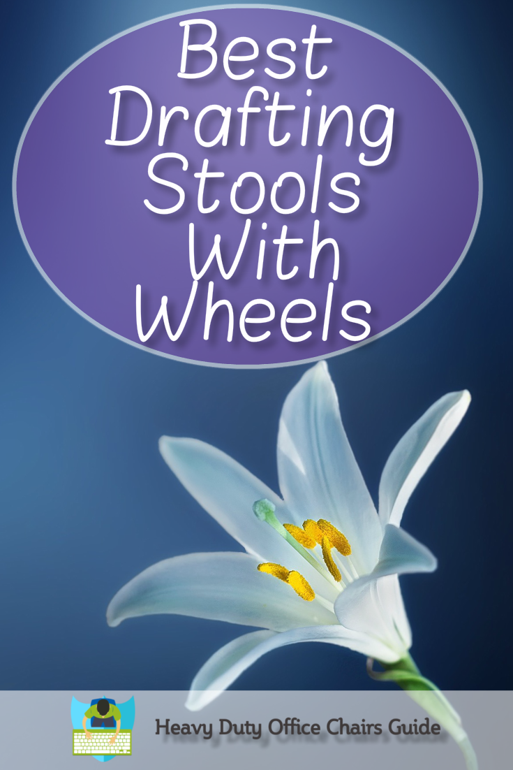 Best Drafting Stools With Wheels