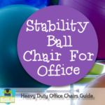 Stability Ball Chair For Office