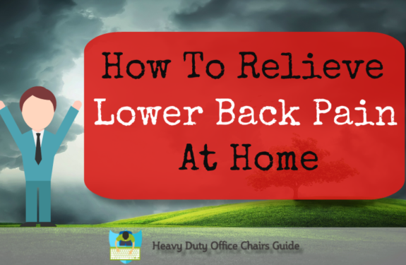 How To Relieve Lower Back Pain At Home : Top 3 Tips To Reduce Pain