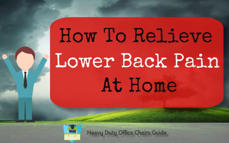 How To Relieve Lower Back Pain At Home