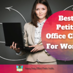 Petite Office Chair For Women Buying Guide