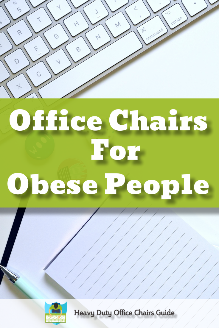 office chairs for obese people