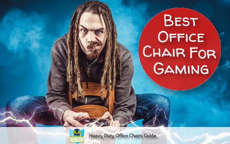 Best Office Chair For Gaming That Are Affordable